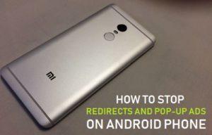 Cómo detener los redireccionamientos y los anuncios emergentes en el teléfono Android