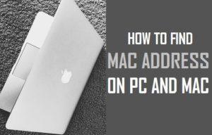 Cómo encontrar la dirección MAC en PC y Mac
