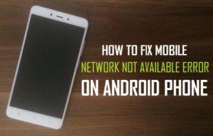 Fijar red móvil no disponible Error en el teléfono Android
