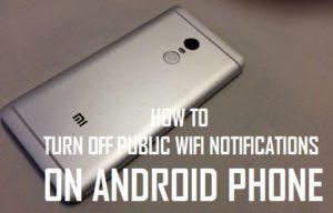 Cómo desactivar las notificaciones públicas WiFi en el teléfono Android