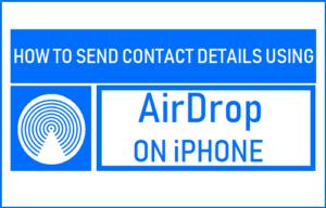 Cómo enviar datos de contacto utilizando AirDrop en el iPhone