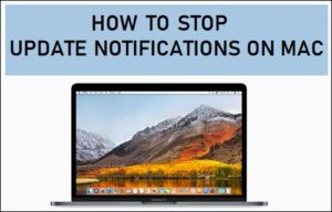 Cómo detener las notificaciones de actualización en Mac