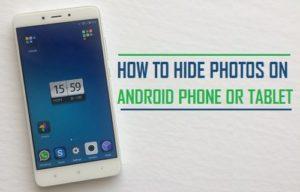 Cómo ocultar fotos en un teléfono Android o Tablet PC
