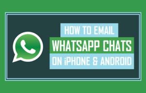 Cómo enviar por correo electrónico los chats de WhatsApp en iPhone y Android