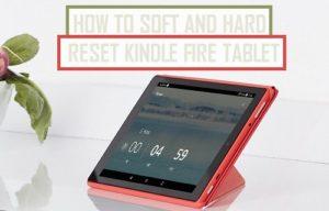 Cómo reiniciar suave y duro Kindle Fire Tablet