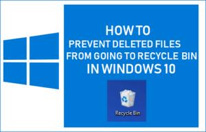 Cómo evitar que los archivos eliminados pasen a la papelera de reciclaje en Windows 10