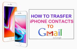 Cómo transferir contactos de iPhone a Gmail