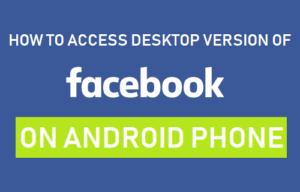 Cómo acceder a la versión de escritorio de Facebook en un teléfono Android