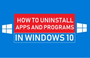 Cómo desinstalar aplicaciones y programas en Windows 10