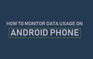 Cómo supervisar el uso de datos en un teléfono Android