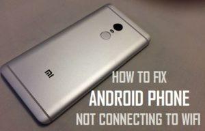 Cómo arreglar el teléfono Android no conectarse a WiFi