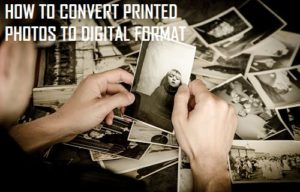 Cómo convertir fotos impresas a formato digital