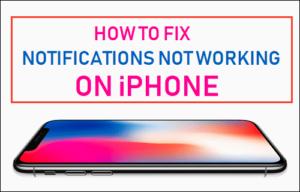 Cómo corregir las notificaciones que no funcionan en el iPhone