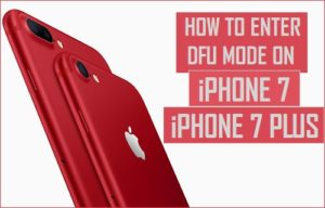 Cómo entrar en el modo DFU en iPhone 7, iPhone 7 Plus