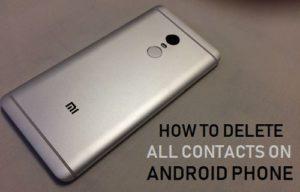 Lee más sobre el artículo Cómo borrar todos los contactos en el teléfono Android