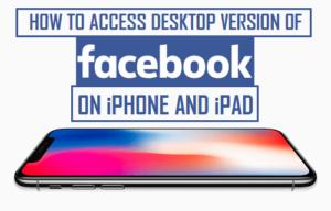 Cómo acceder a la versión de escritorio de Facebook en iPhone y iPad