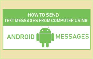 Cómo enviar mensajes de texto desde el ordenador utilizando mensajes Android