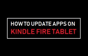 Cómo actualizar aplicaciones en la tableta Kindle Fire Tablet