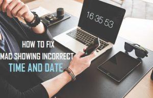 Cómo corregir Mac mostrando hora y fecha incorrectas
