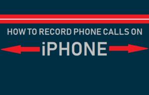 Cómo grabar llamadas telefónicas en el iPhone