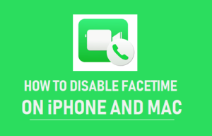 Cómo desactivar FaceTime en iPhone y Mac