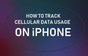 Cómo rastrear el uso de datos celulares en el iPhone