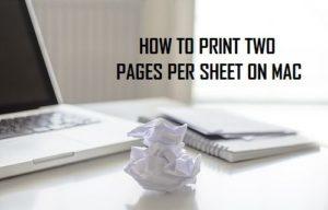 Cómo imprimir dos páginas por hoja en Mac