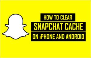 Cómo borrar la caché de Snapchat en iPhone y Android