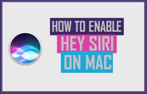 Cómo activar Hey Siri en Mac