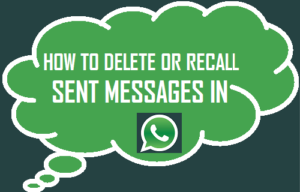 Cómo recuperar o eliminar mensajes enviados en WhatsApp