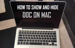 Lee más sobre el artículo Cómo mostrar y ocultar el Dock en Mac