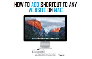 Cómo agregar accesos directos a cualquier sitio web en Mac