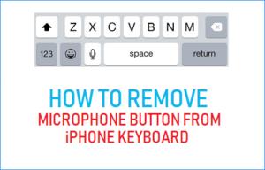 Cómo quitar el botón del micrófono del teclado del iPhone