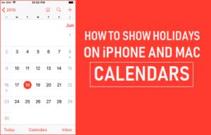 Cómo mostrar los días festivos en los calendarios de iPhone y Mac