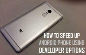 Cómo acelerar el teléfono Android utilizando las opciones de desarrollo