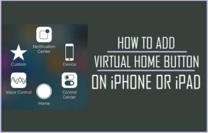 Cómo añadir un botón de inicio virtual en el iPhone o iPad