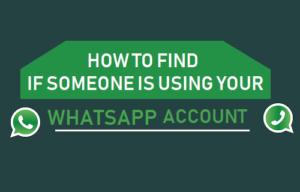 Cómo averiguar si alguien está utilizando su cuenta de WhatsApp