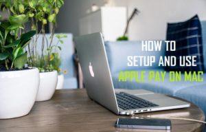 Cómo configurar y usar Apple Pay en Mac