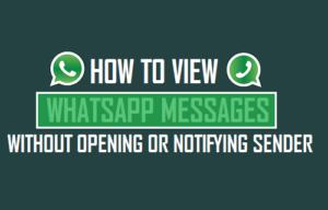 Cómo leer los mensajes de WhatsApp sin abrir o notificar al remitente