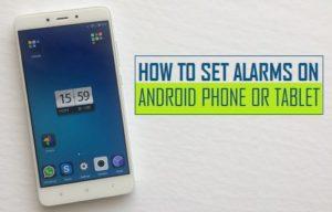 Cómo configurar las alarmas en el teléfono Android o Tablet PC