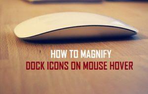 Cómo ampliar los iconos de la base Dock en Mouse Hover