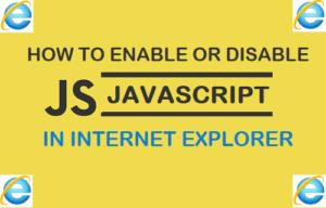 Cómo activar o desactivar JavaScript en Internet Explorer