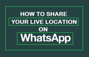 Cómo compartir su ubicación en directo en WhatsApp