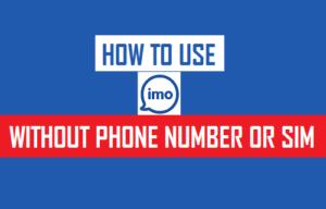 Cómo usar imo sin número de teléfono o SIM