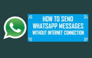 Cómo enviar mensajes de WhatsApp sin conexión a Internet
