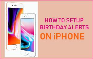 Cómo configurar las alertas de cumpleaños en el iPhone