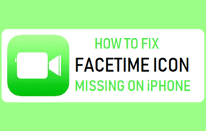 Cómo corregir la falta de icono de FaceTime en el iPhone