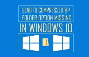 Cómo restaurar la opción de carpeta comprimida Zip que falta en Windows 10