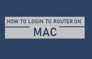 Cómo iniciar sesión en Router en Mac
