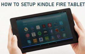 Lee más sobre el artículo Cómo configurar Kindle Fire Tablet